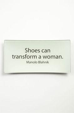 Shoes can transform a woman Manolo Blahnik
