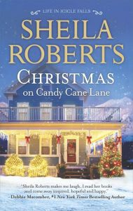 Christmas on Candy Cane Lane By Sheila Roberts - A charming story from a USA Today bestselling author! As Christmas comes to Icicle Falls, Candy Cane Lane prepares for another season of celebration. And as three neighborhood ladies learn to rely on family and friends, they'll discover their own holiday magic.