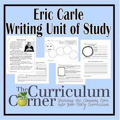 Eric Carle Writing Unit of Study - author study for Eric Carle.  Use mentor texts to develop better writers in your classroom.  Free unit from www.thecurriculumcorner.com.