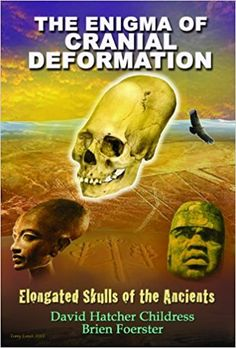 The Enigma of Cranial Deformation: Elongated Skulls of the Ancients  #brienfoerster #ancientalientheorists #ancientaliens #ancientalientheory #ancientastronauts #ancientastronauttheory #ancientalienpedia #whowerethey #whydidtheycome #whatdidtheyleavebehind #wheredidtheygo #willtheyreturn #iwanttobelieve #arewealoneintheuniverse #ufos #ufology #history #alternativehistory #science #pseudoscience #religion #comparativereligion #lostcivilizations #ancientmysteries