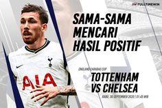 Prediksi Bola Tottenham Hotspur Vs Chelsea 30 September 2020 30 September, Antara, Tottenham Hotspur, Leeds, Newcastle, Manchester United, Real Madrid, Valencia, 30th