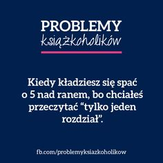 #książka #książki #literatura #czytanie #problemy New Books, Good Books, Books To Read, Hahaha Hahaha, Funny Mems, Forever Book, Book Memes, Lol So True, Book Of Life