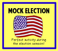 Mock election - teach your students about the presidential election process
