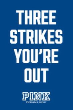 Three strikes you're out - Pink wallpaper