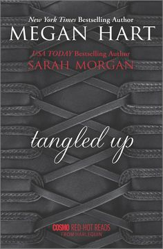 Tangled Up: Crossing the LineBurned: Megan Hart, Sarah Morgan: 9780373622443: Amazon.com: Books