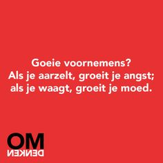Goede voornemens? Jokes Quotes, Qoutes, Note To Self, Good Mood, Life Lessons, Coaching, Poems, Love You, Wisdom
