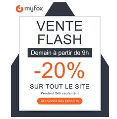 -20% sur les produits MyFox #VenteFlash  #TTELADOMOTIQUE