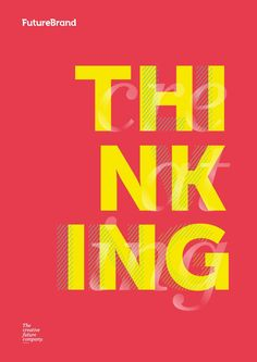 FutureBrand - Thinking  A glimpse into the quality of our thinking (2013/2014)