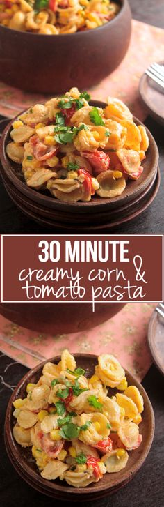 30 Minute Creamy Corn and Tomato Pasta | This one pot pasta recipe is ready in 30 minutes and needs only a handful of ingredients! Fresh tomatoes, sweet corn, and cilantro with an easy cream cheese sauce and fresh cilantro make this pasta a hit. Vegetarian.