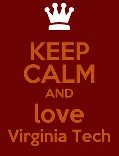 Keep Calm and Love Virginia Tech!