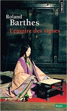 Amazon.fr - L'empire des signes - Roland Barthes - Livres