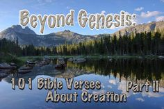 Middle Cathedral Lake in Wyoming is the lead photo for Beyond Genesis: 101 Bible Verses about Creation