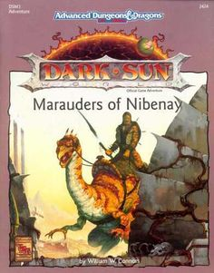 DSM3: Marauders of Nibenay - more great AD 2nd edition Dark Sun stuff.
