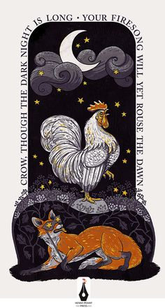 "Inspirational Illustration - Poster Art Print with Fox and Crowing Rooster in  Night Scene with Moon and Stars  ""Crow though the dark night is long - Your firesong will yet rouse the dawn"""