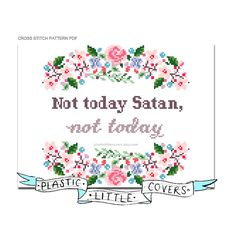 Not today Satan, not today. Modern  Floral Cross Stitch Pattern. Digital…