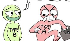 The Difference Between 'Type A' And 'Type B' People In One Hilarious Comic   The Huffington Post
