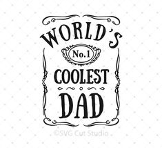 dabd08f0 World's Coolest Dad SVG PNG DXF EPS Cut Files Diy Baby Gifts, Personalized  Baby Gifts. SVG Cut Studio