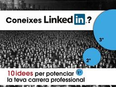 linkedin-10 idees per potenciar la teva carrera professional by Anna Codina via Slideshare