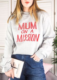 Mum On A Mission Sweatshirt School Run Style, Summer Outfits, Cute Outfits, Perfect Mother's Day Gift, Fashion 2020, Outfit Of The Day, Winter Fashion, Fashion Outfits, Sweatshirts