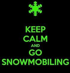 Go Snowmobiling...
