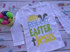 Silly Rabbit Easter is for Jesus  Funny by DimpleDotDesigns