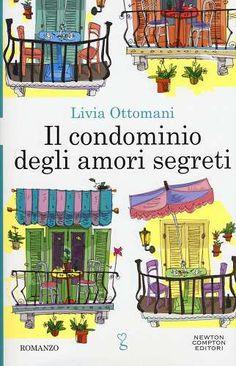 Prezzi e Sconti: Il #condominio degli amori segreti New  ad Euro 9.90 in #Newton compton #Libri