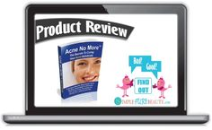 Acne No More Review - A Natural Acne Treatment that Works?