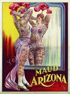 "Vintage ""Maud Arizona"" The Tattooed Wonder Poster Print – Yellow Beak Press - Tattoo History Books, Prints, & Apparel"