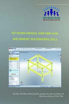 """Nội dung của tài liệu """"Sử dụng modul hàn kim loại Solidworks Weldment 2013"""" gồm có phần nội dung ôn lại các kiến thức cơ bản sau đó mới chuyển dang nội dung hàn kim loại. Phần tập sẽ có sau khi học hết nội dung về lý thuyết, ngoài ra còn thêm một phần nội dung về tính toán lực tác dụng lên kết cấu mối hàn."""