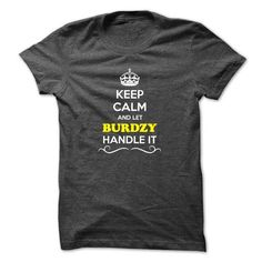 Buy Online BURDZY Shirt, Its a BURDZY Thing You Wouldnt understand