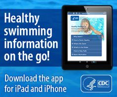 Keep healthy swimming info at your fingertips! Download this new app before you get in the water and keep yourself, your family, and friends healthy and safe.