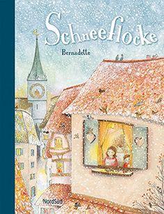 Schneeflocke: Amazon.de: Bernadette: Bücher