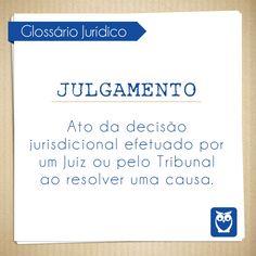 Julgamento é a resolução de uma causa! #glossario #termos #juridicos #direito #juiz #lei #julgamento