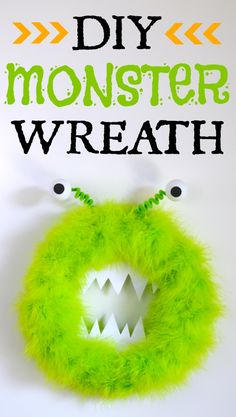 DIY Monster Wreath - perfect for Halloween or a monster party! And so easy to make!