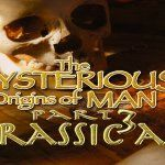 The Mysterious Origins Of Man Part III: Jurassic Art (movie)
