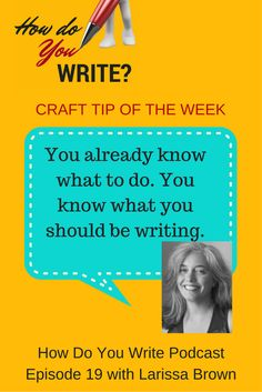 Larissa Brown talks about her writing process on this episode of How Do You Write?