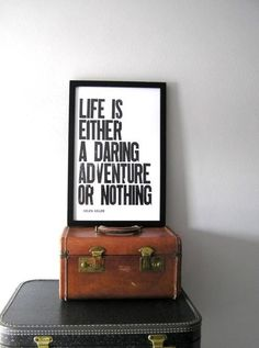 """""""Life is either a daring adventure or nothing.' -Helen Keller  Get inspired for your next adventure at www.lonelyplanet.com."""