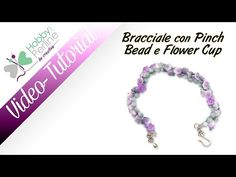 ▶ Bracciale con Pinch Bead e Flower Cup | TUTORIAL - HobbyPerline.com - YouTube