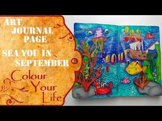 How to create an Art Journal Page - Sea You in September - YouTube