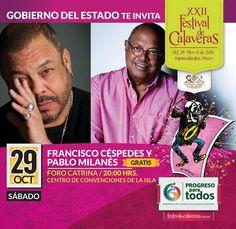 29 de Octubre Francisco Céspedes  y Pablo Milanes - http://www.enterateaguascalientes.com/29-octubre-francisco-cespedes-pablo-milanes
