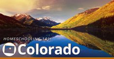 Colorado Homeschool Laws | HSLDA