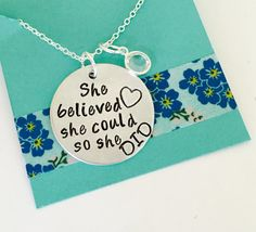 She believed she could so she did Necklace, Hand Stamped Necklace, Inspirational Jewelry, Inspirational Necklace