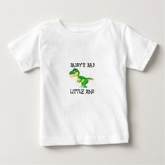 daddy's bad little dino baby T-Shirt - baby gifts child new born gift idea diy cyo special unique design