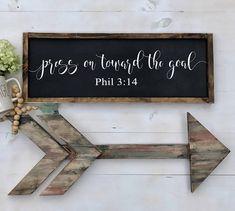 Press Toward The Goal Farmhouse Sign Scripture Sign