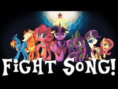 """Fight Song"" (Sung in MLP Voices) PMV - YouTube"