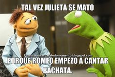 Tal vez Julieta se mató porque Romeo empezó a cantar bachata.