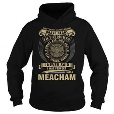 MEACHAM #name #tshirts #MEACHAM #gift #ideas #Popular #Everything #Videos #Shop #Animals #pets #Architecture #Art #Cars #motorcycles #Celebrities #DIY #crafts #Design #Education #Entertainment #Food #drink #Gardening #Geek #Hair #beauty #Health #fitness #History #Holidays #events #Home decor #Humor #Illustrations #posters #Kids #parenting #Men #Outdoors #Photography #Products #Quotes #Science #nature #Sports #Tattoos #Technology #Travel #Weddings #Women