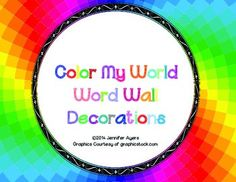 Freebie Color My World Word Wall Decorations