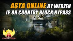 Asta Online by Webzen has an IP Block or Country Block but it doesn't matter because I still got to play it. ✪ ABOUT ASTA ONLINE Asta Online is a fantasy the...