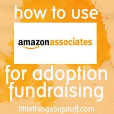 how to use Amazon Associates for adoption fundraising
